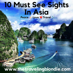 Top 10 Must See Sights In Asia