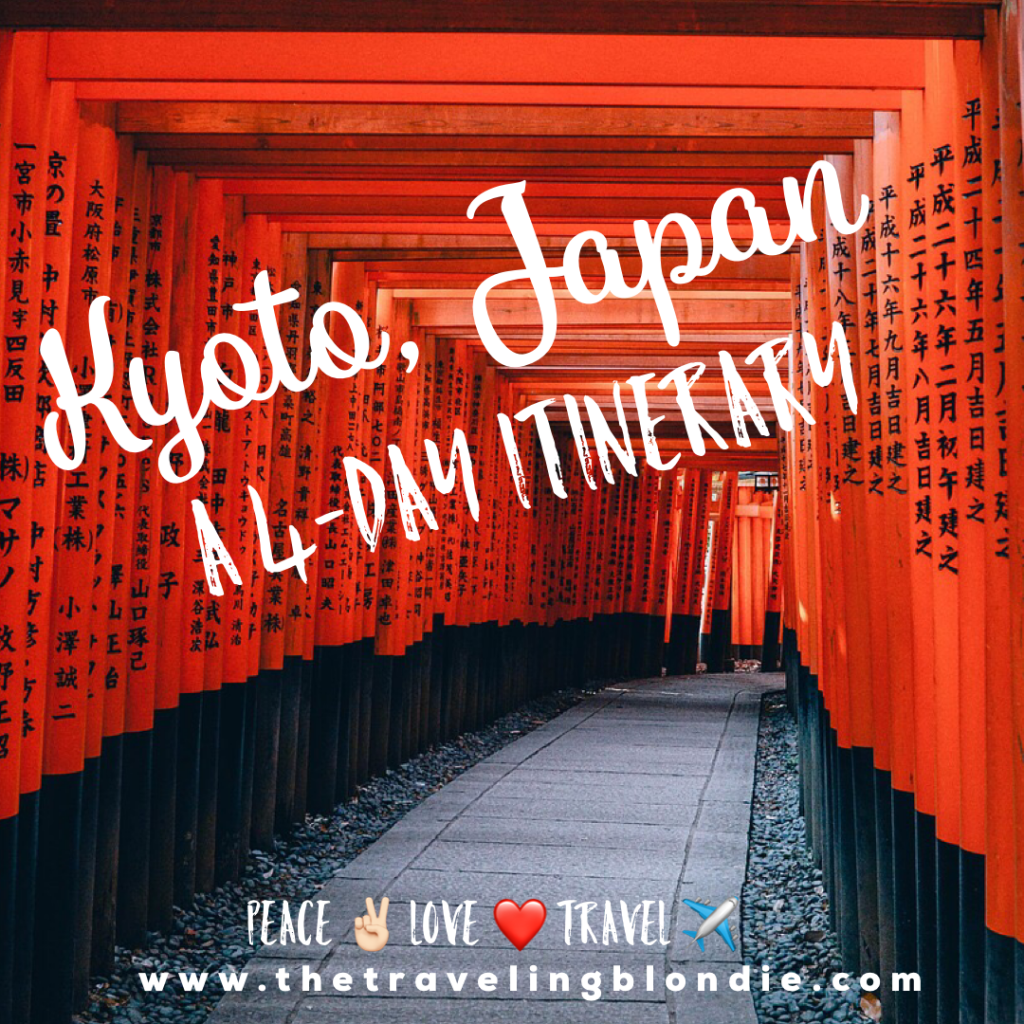 Kyoto, Japan: A 4 Day Itinerary