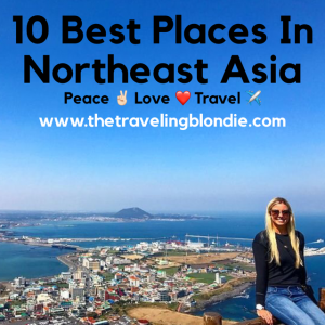 10 Best Places In Northeast Asia