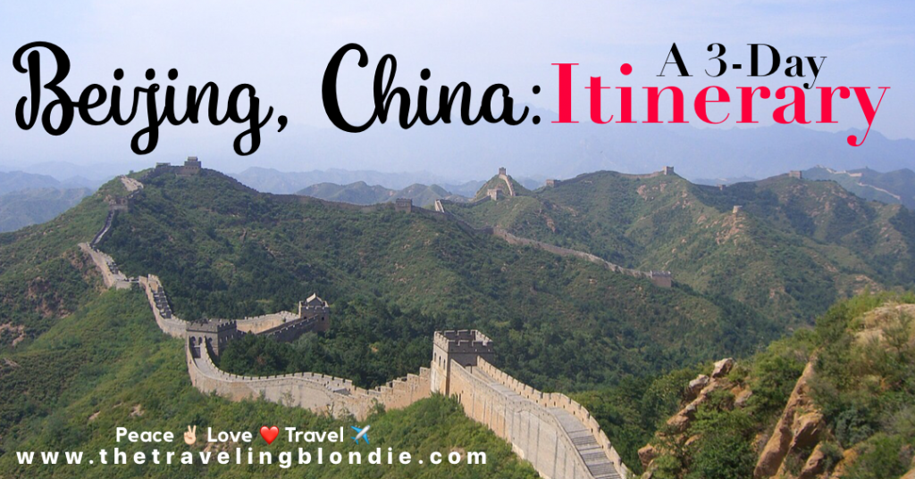 Beijing China: A 3 Day Itinerary