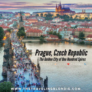 Prague, Czech Republic: The Golden City Of One Hundred Spires