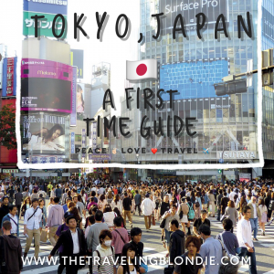 Tokyo, Japan: A First Time Guide