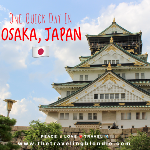 One Quick Day In Osaka, Japan