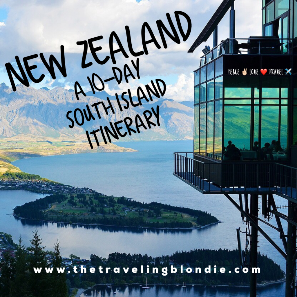 New Zealand: A 10 Day South Island Itinerary