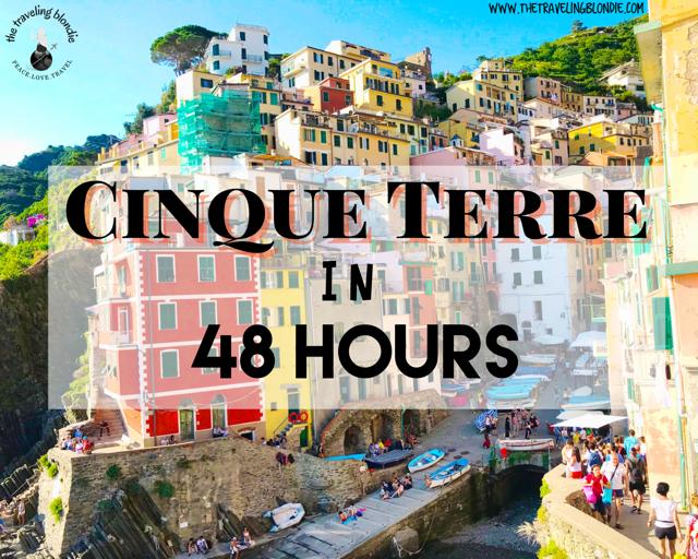 Cinque Terre in 48 Hours