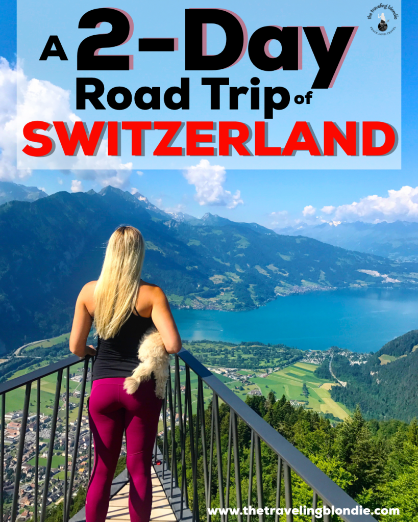 A 2-Day Road Trip of Switzerland