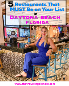 Traveling Blondie 5 Restaurants That MUST Be On Your List In Daytona Beach Florida